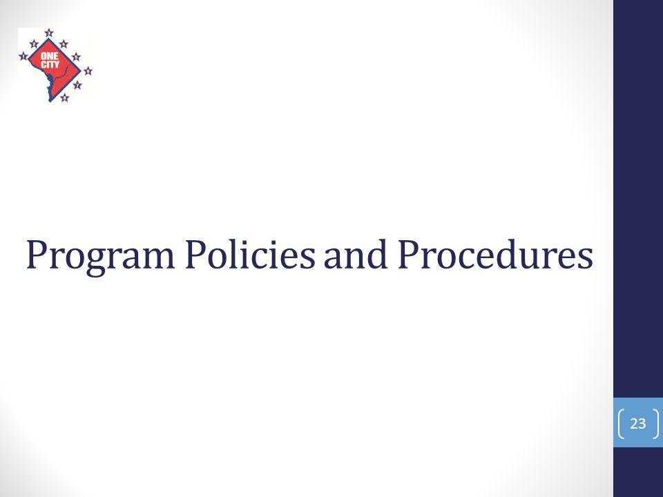 Program Policies and Procedures 23