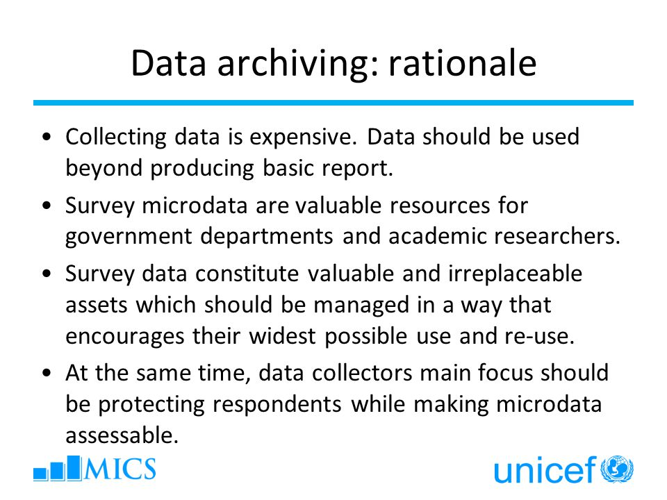 Data archiving: rationale Collecting data is expensive.