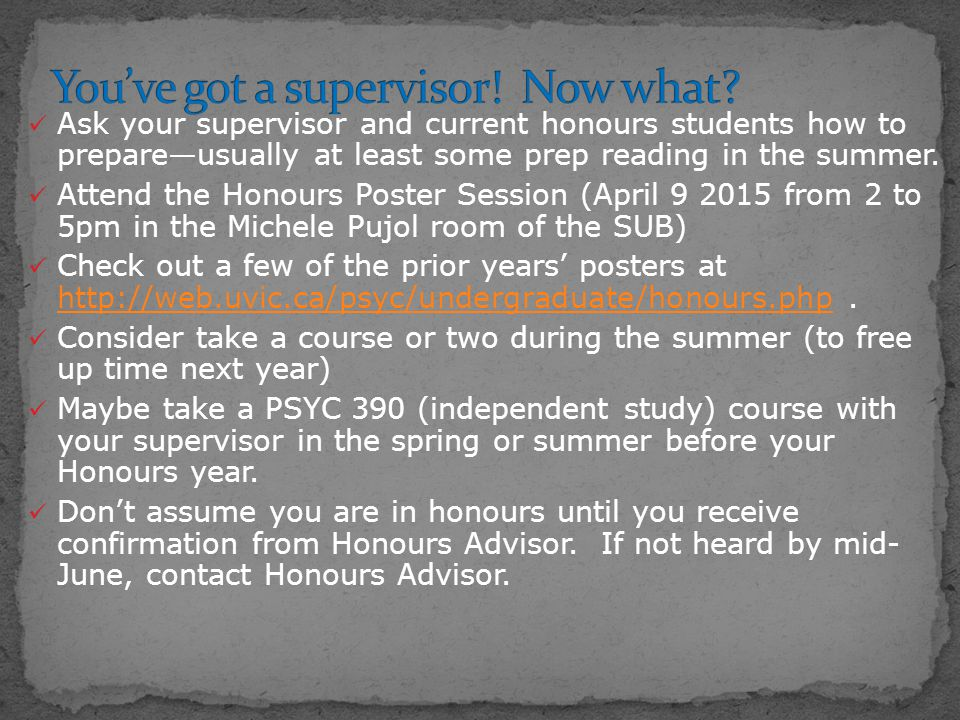 Ask your supervisor and current honours students how to prepare—usually at least some prep reading in the summer.