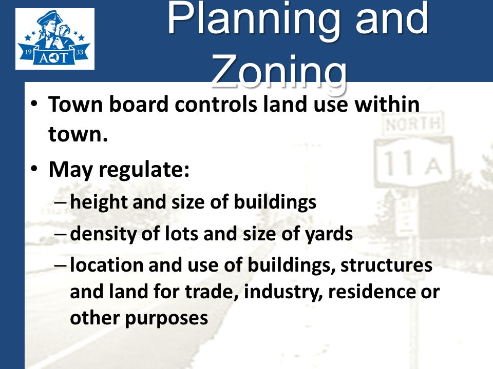 Planning and Zoning Planning and Zoning Town board controls land use within town.