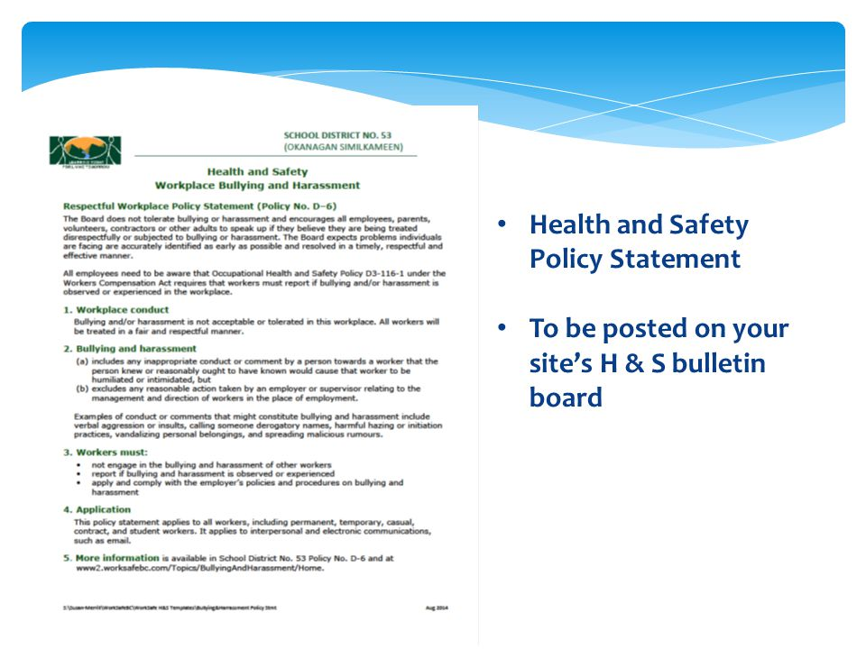 Health and Safety Policy Statement To be posted on your site's H & S bulletin board