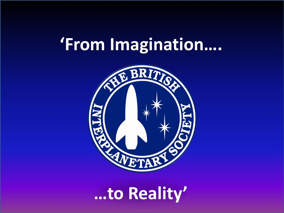 'From Imagination…. …to Reality'