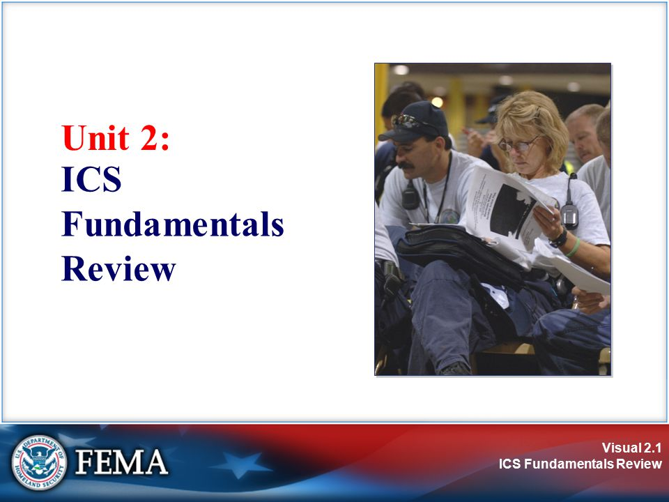 Visual 2.32 ICS Fundamentals Review Organizational Review Questions Two Supervisors have been dispatched with resources (personnel and equipment) to evacuate homes within the potential hazard zone.