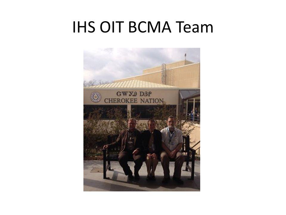 IHS OIT BCMA Team