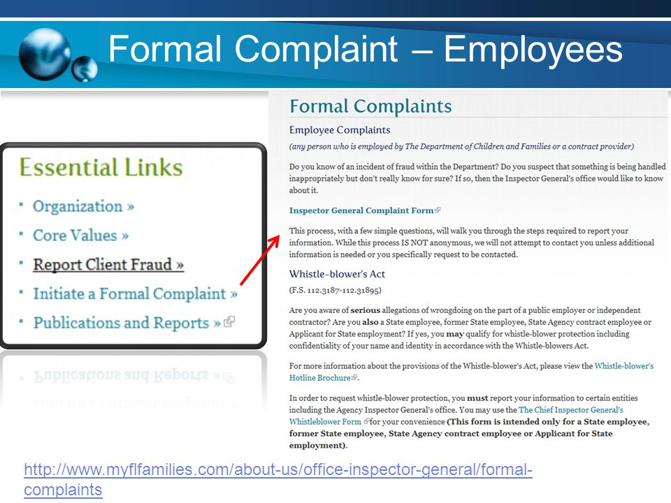 Formal Complaint – Employees http://www.myflfamilies.com/about-us/office-inspector-general/formal- complaints