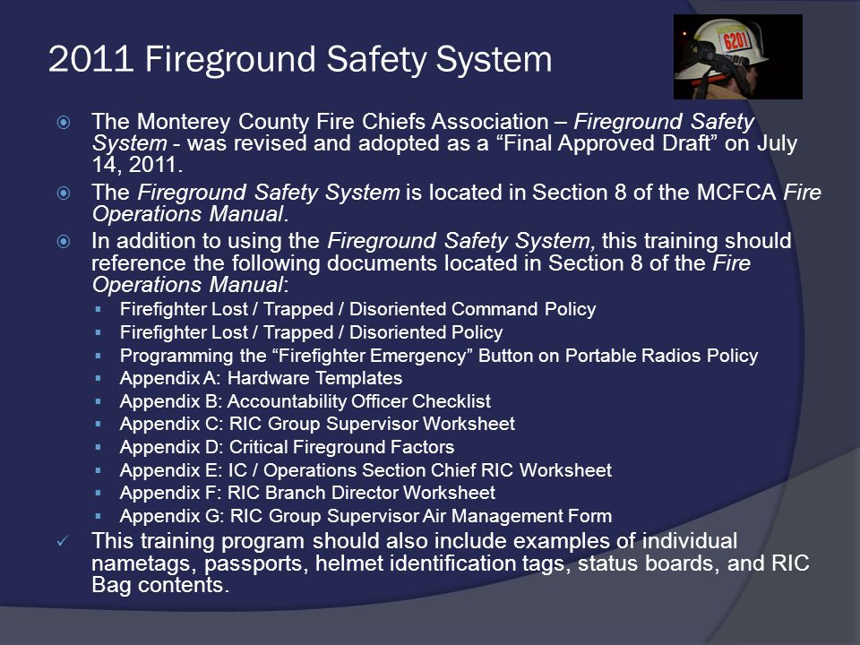 5.Missing Firefighter Procedure A. Purpose The procedure should be implemented immediately.