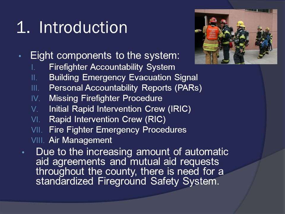 2.Firefighter Accountability System A.