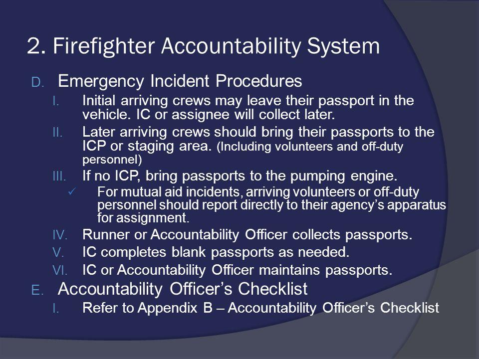 8.Emergency Fire Fighter Procedures IV.