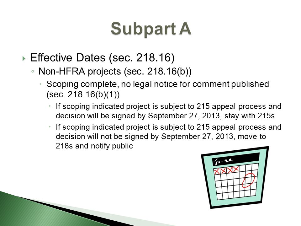  Effective Dates (sec. 218.16) ◦ Non-HFRA projects (sec.