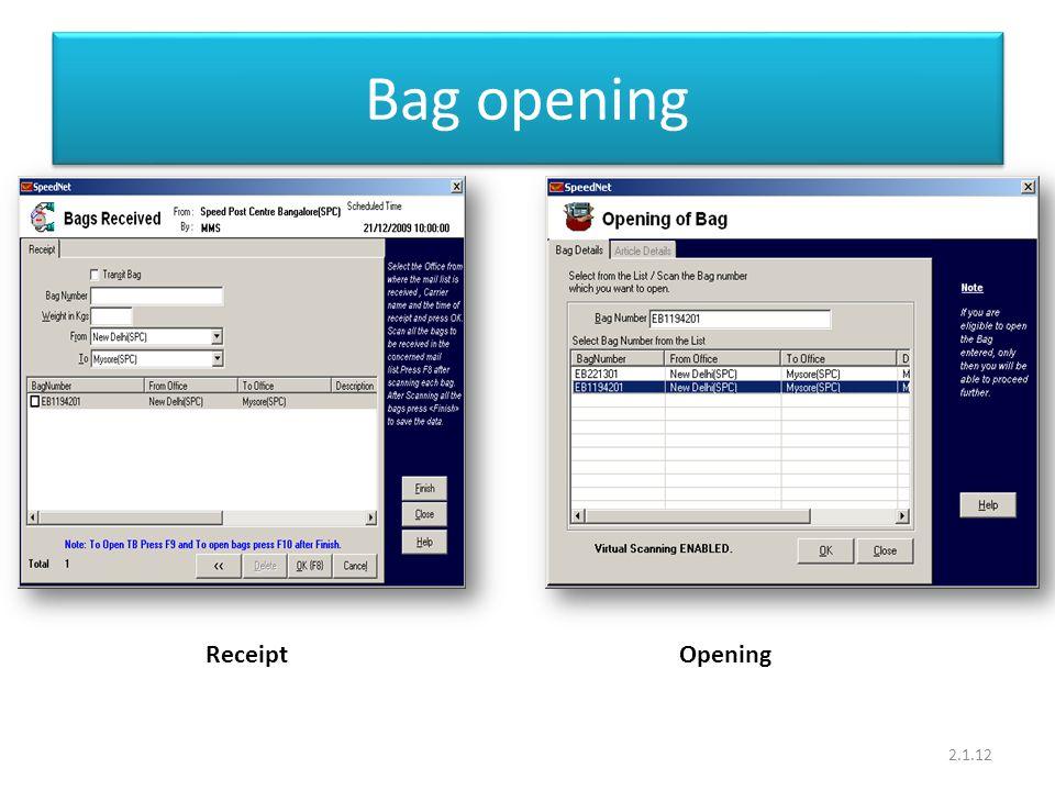 Bag opening 2.1.12 ReceiptOpening