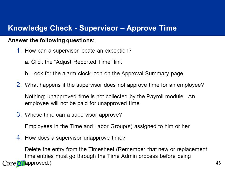 43 Answer the following questions: 1. How can a supervisor locate an exception.