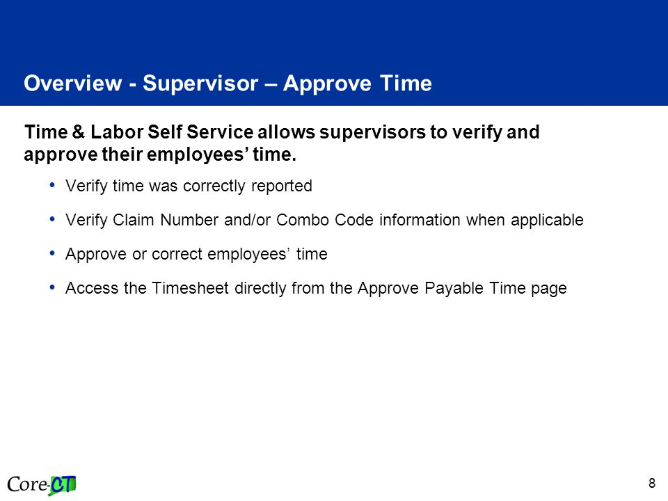 9 Process Flow - Supervisor – Approve Time Time Admin Validates Time Employee Enters Time Manage Exceptions Errors.