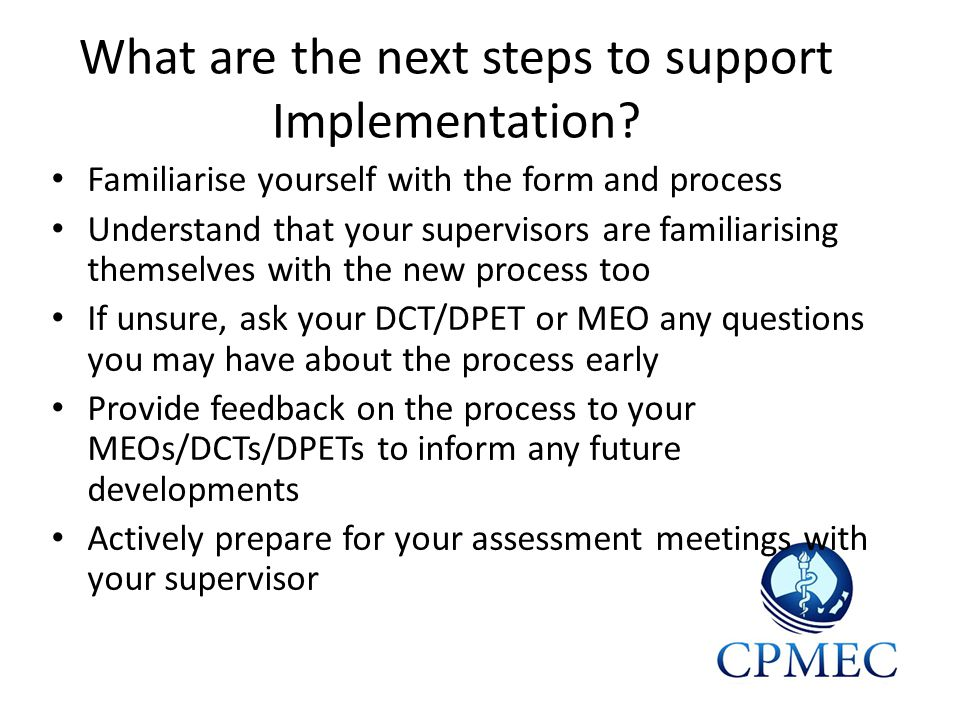 What are the next steps to support Implementation.