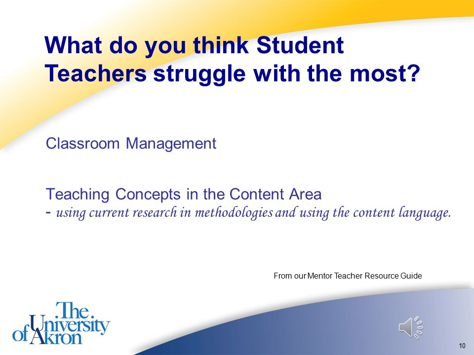 9 From our Mentor Teacher Resource Guide