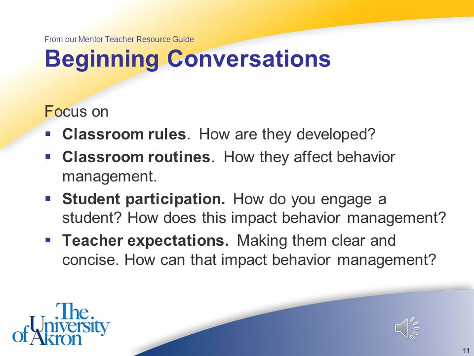 Classroom Management Teaching Concepts in the Content Area - using current research in methodologies and using the content language. 10 What do you th