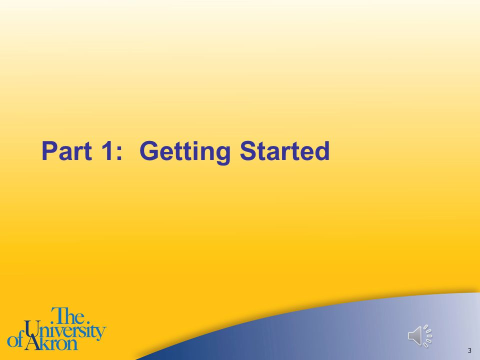 Part 1: Getting Started 3