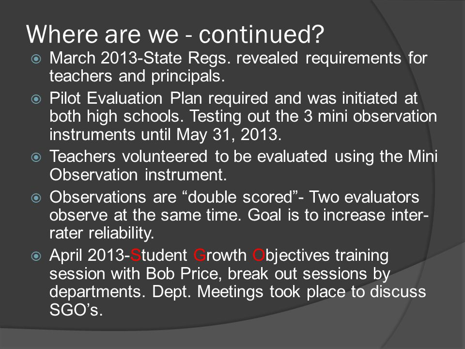 Where are we - continued.  March 2013-State Regs.