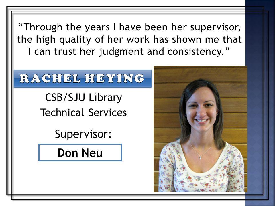 CSB/SJU Library Technical Services Supervisor: Don Neu