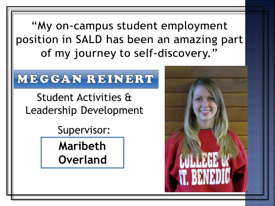 Student Activities & Leadership Development Supervisor: Maribeth Overland