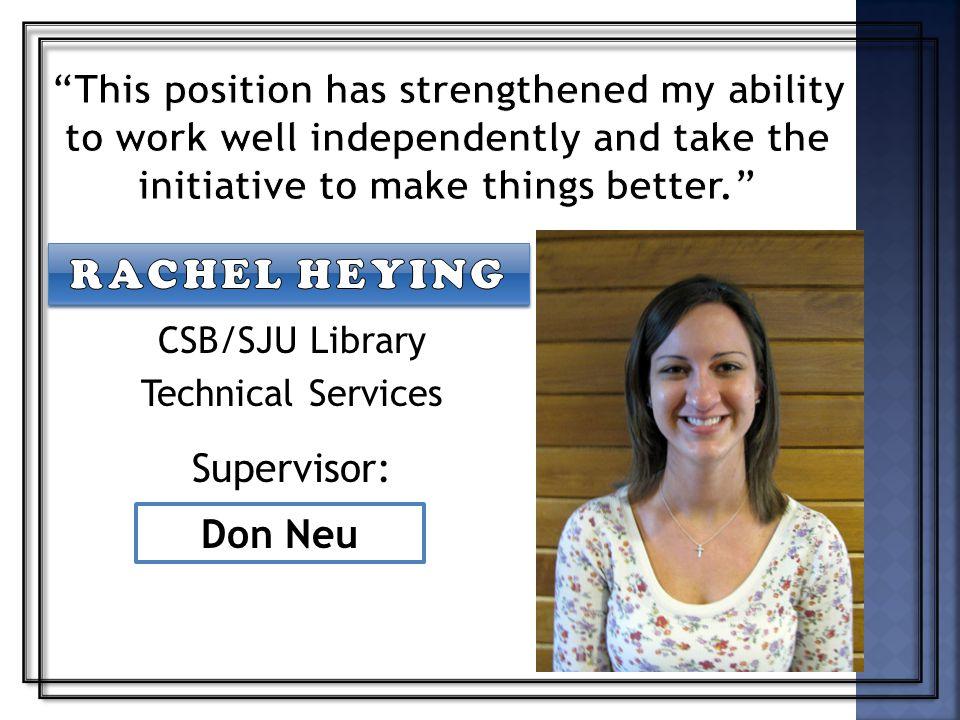 Don Neu CSB/SJU Library Technical Services Supervisor: