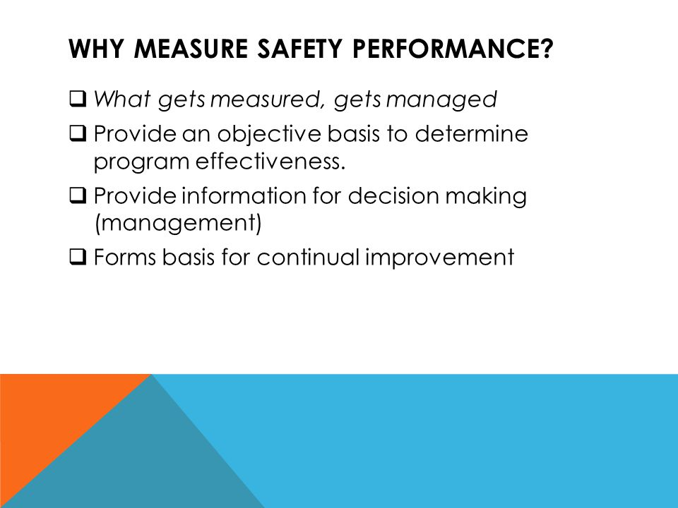 BENCHMARKING  Ongoing process of measuring one company s safety performance against those recognized as industry leaders.