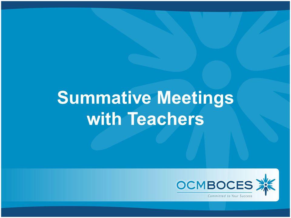 Summative Meetings with Teachers