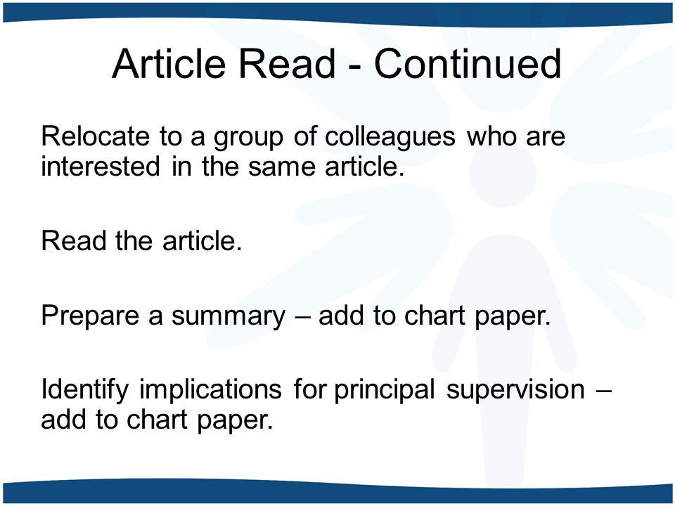 Article Read - Continued Relocate to a group of colleagues who are interested in the same article. Read the article. Prepare a summary – add to chart