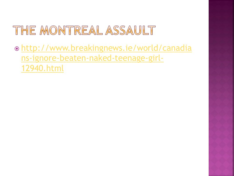  http://www.breakingnews.ie/world/canadia ns-ignore-beaten-naked-teenage-girl- 12940.html http://www.breakingnews.ie/world/canadia ns-ignore-beaten-naked-teenage-girl- 12940.html