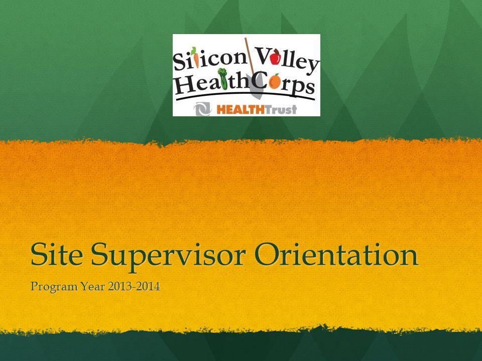 Site Supervisor Orientation Program Year 2013-2014