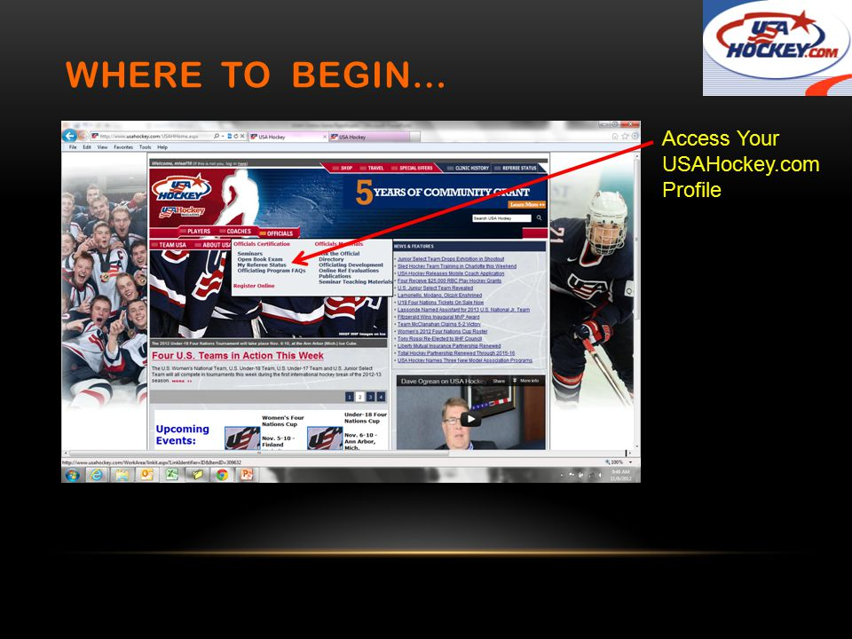 WHERE TO BEGIN… Access Your USAHockey.com Profile