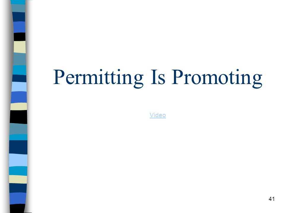 Permitting Is Promoting Video 41