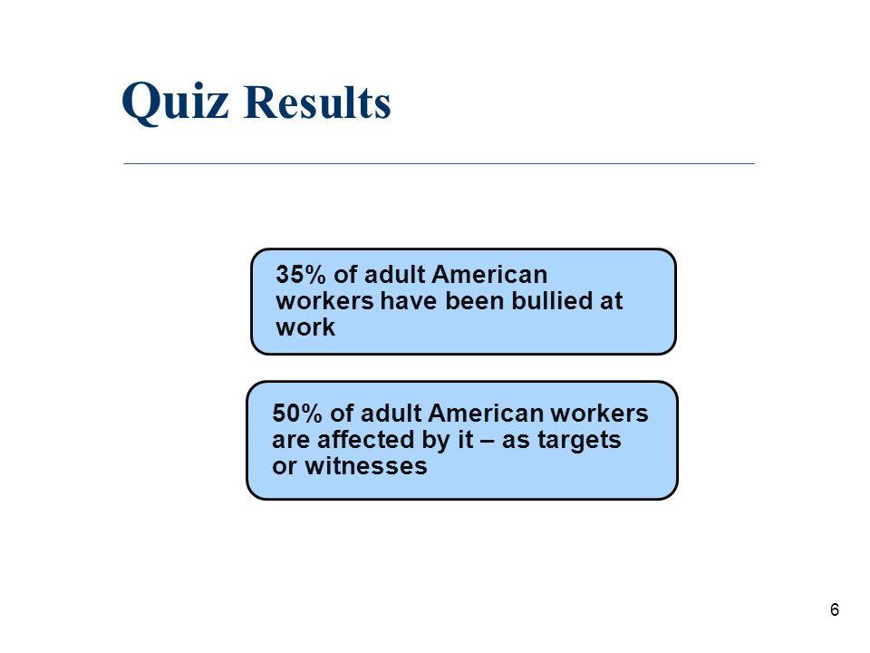 Quiz Continued 2.Who are the bullies.