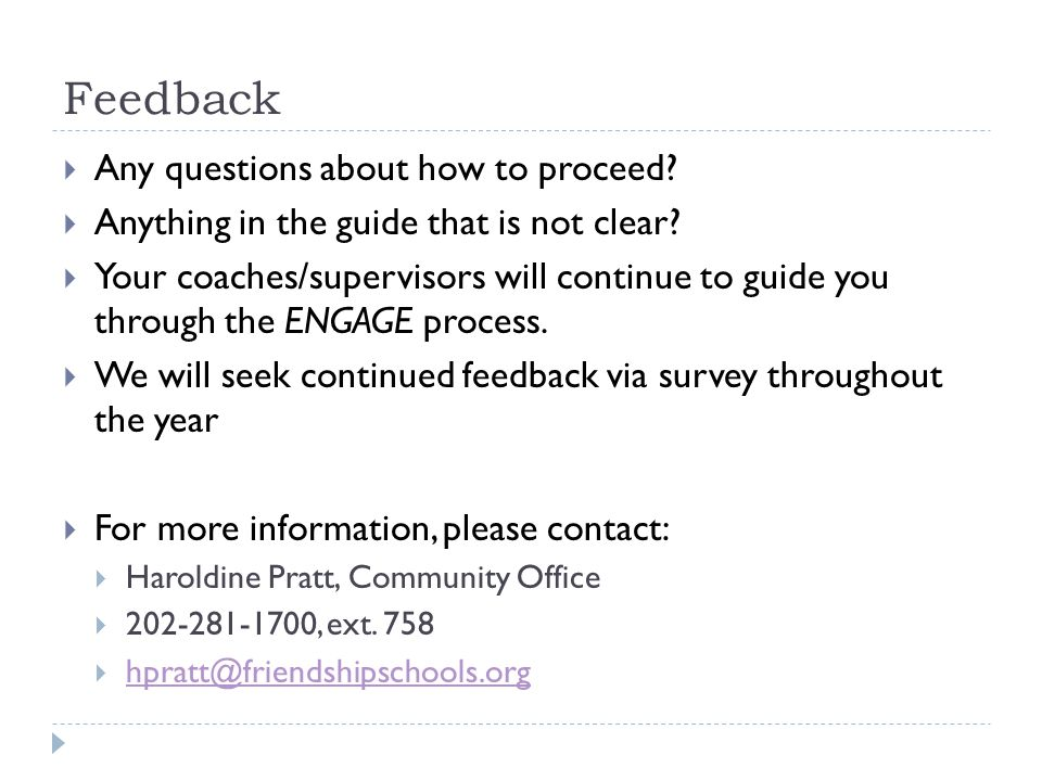 Feedback  Any questions about how to proceed.  Anything in the guide that is not clear.