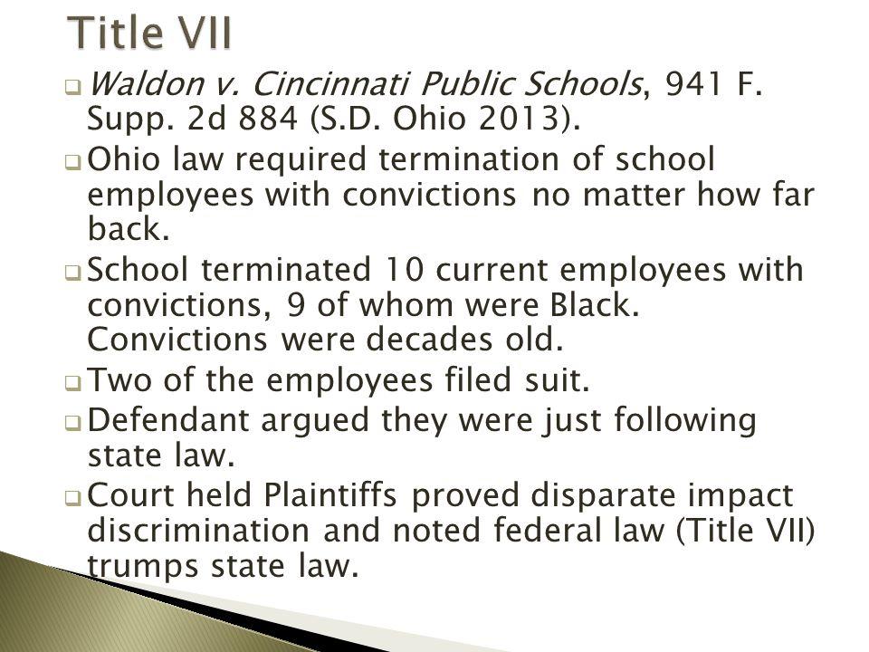  Waldon v. Cincinnati Public Schools, 941 F. Supp.