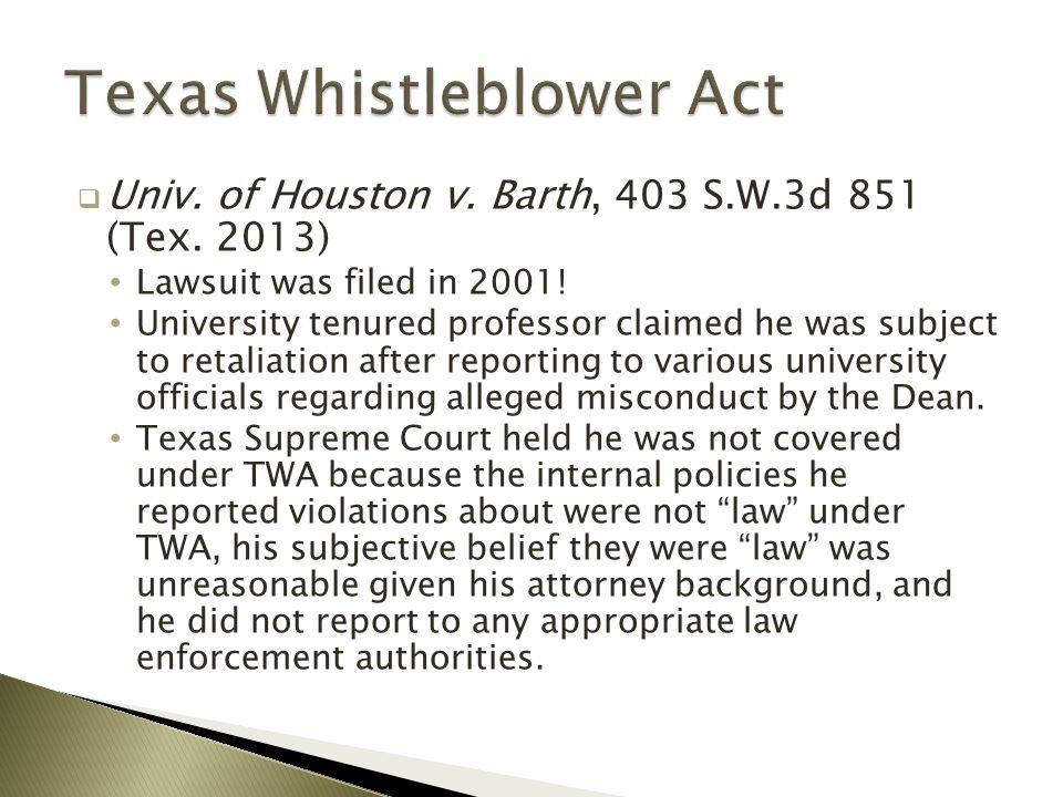  Univ. of Houston v. Barth, 403 S.W.3d 851 (Tex.