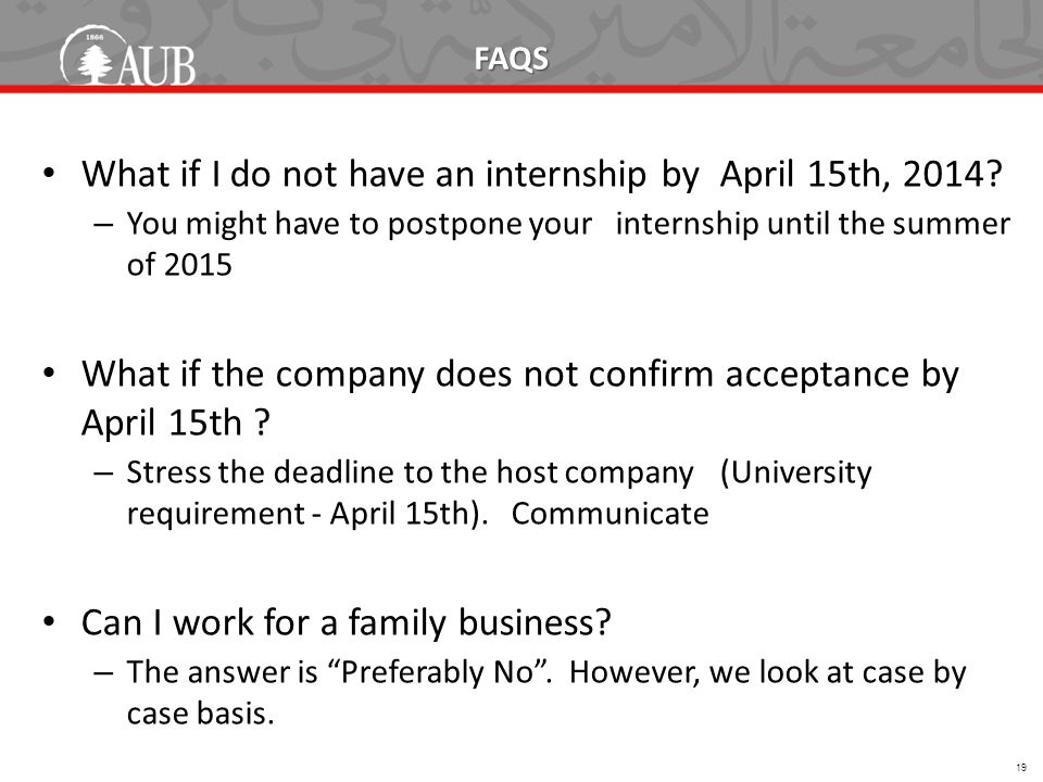 FAQS What if I do not have an internship by April 15th, 2014.