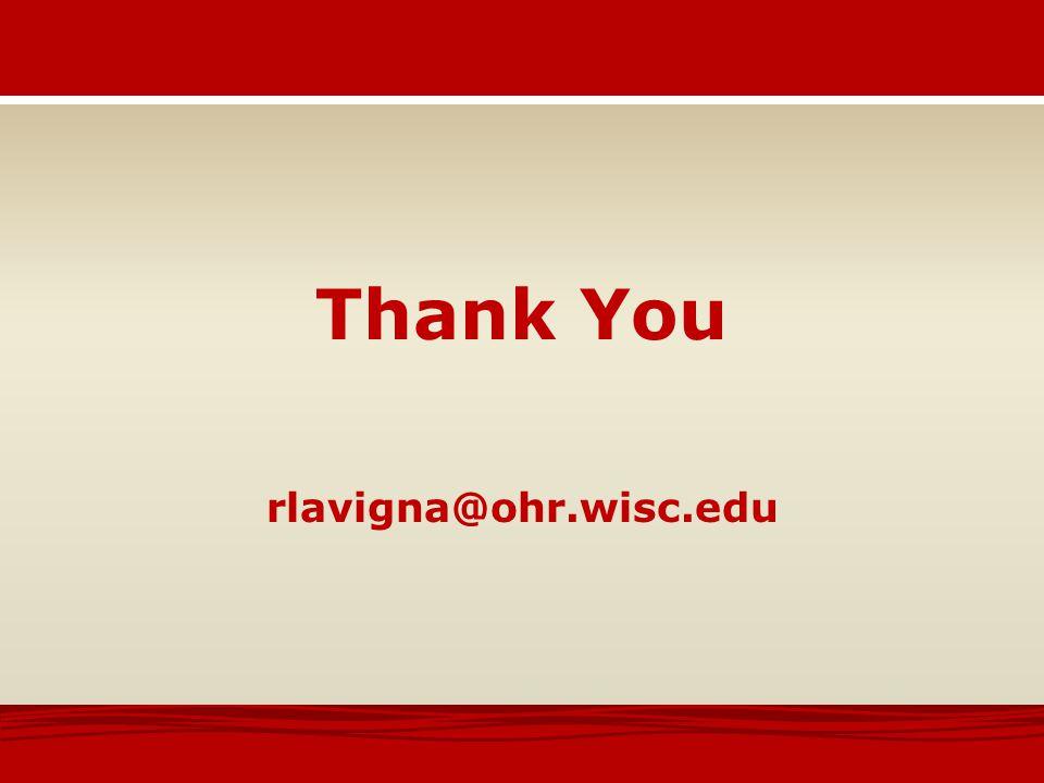 Thank You rlavigna@ohr.wisc.edu