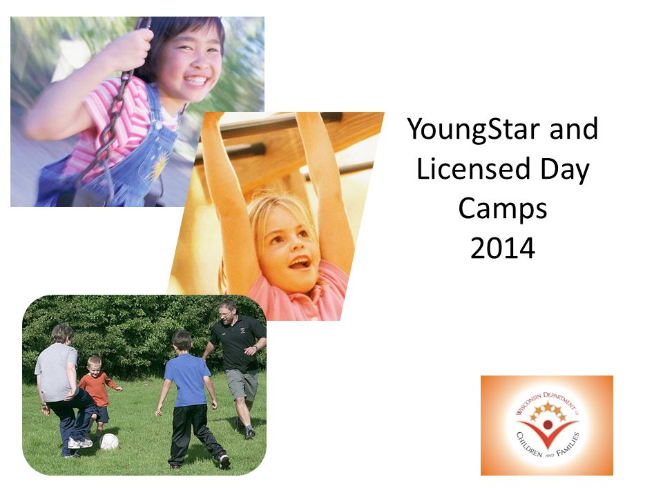 YoungStar and Licensed Day Camps 2014