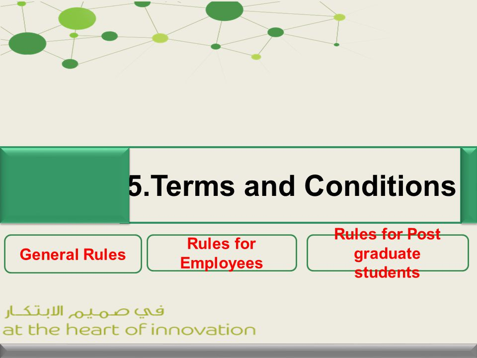 5.Terms and Conditions General Rules Rules for Post graduate students Rules for Employees