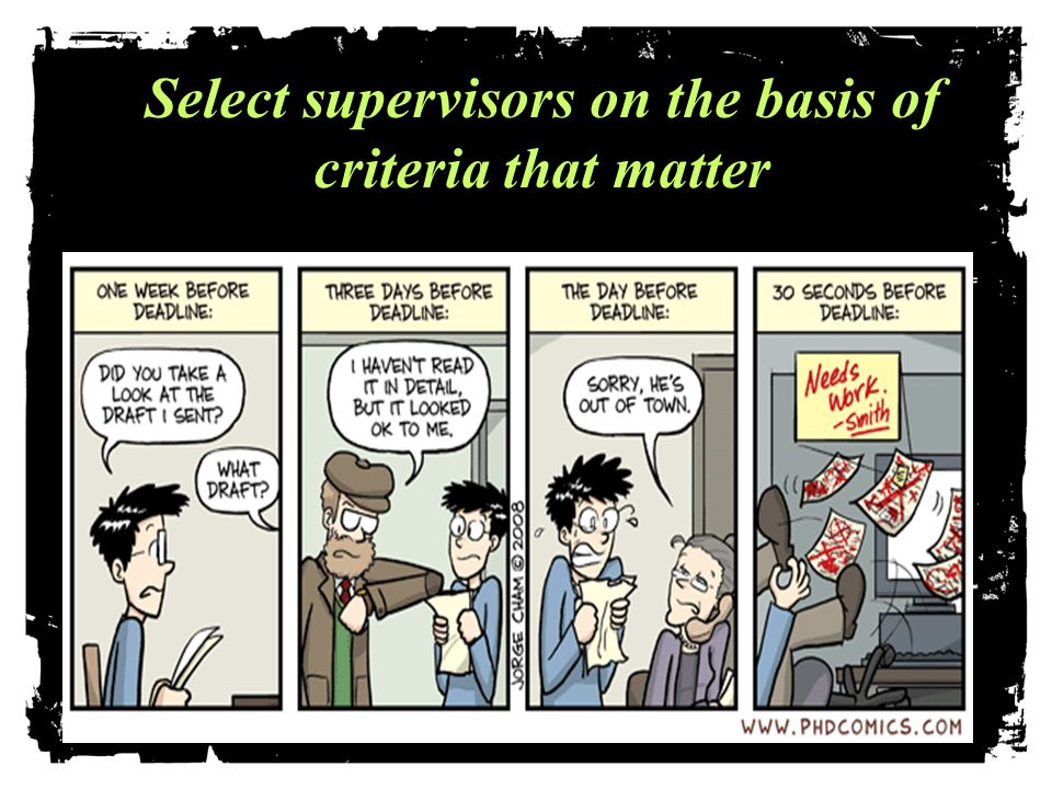 . Select supervisors on the basis of criteria that matter