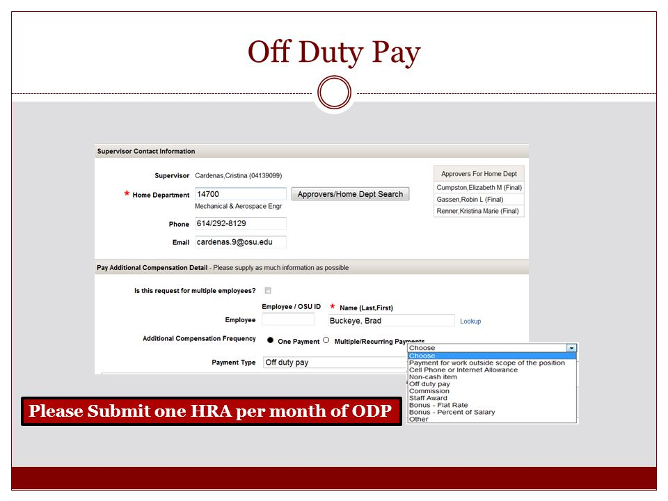 Off Duty Pay Please Submit one HRA per month of ODP