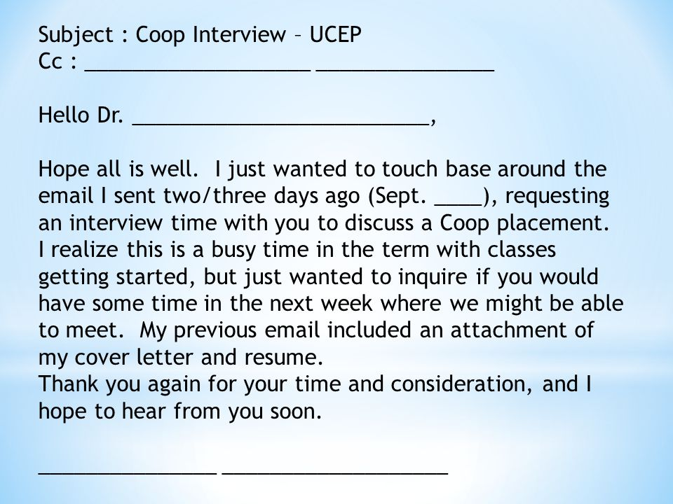 Subject : Coop Interview – UCEP Cc : ___________________ _______________ Hello Dr.