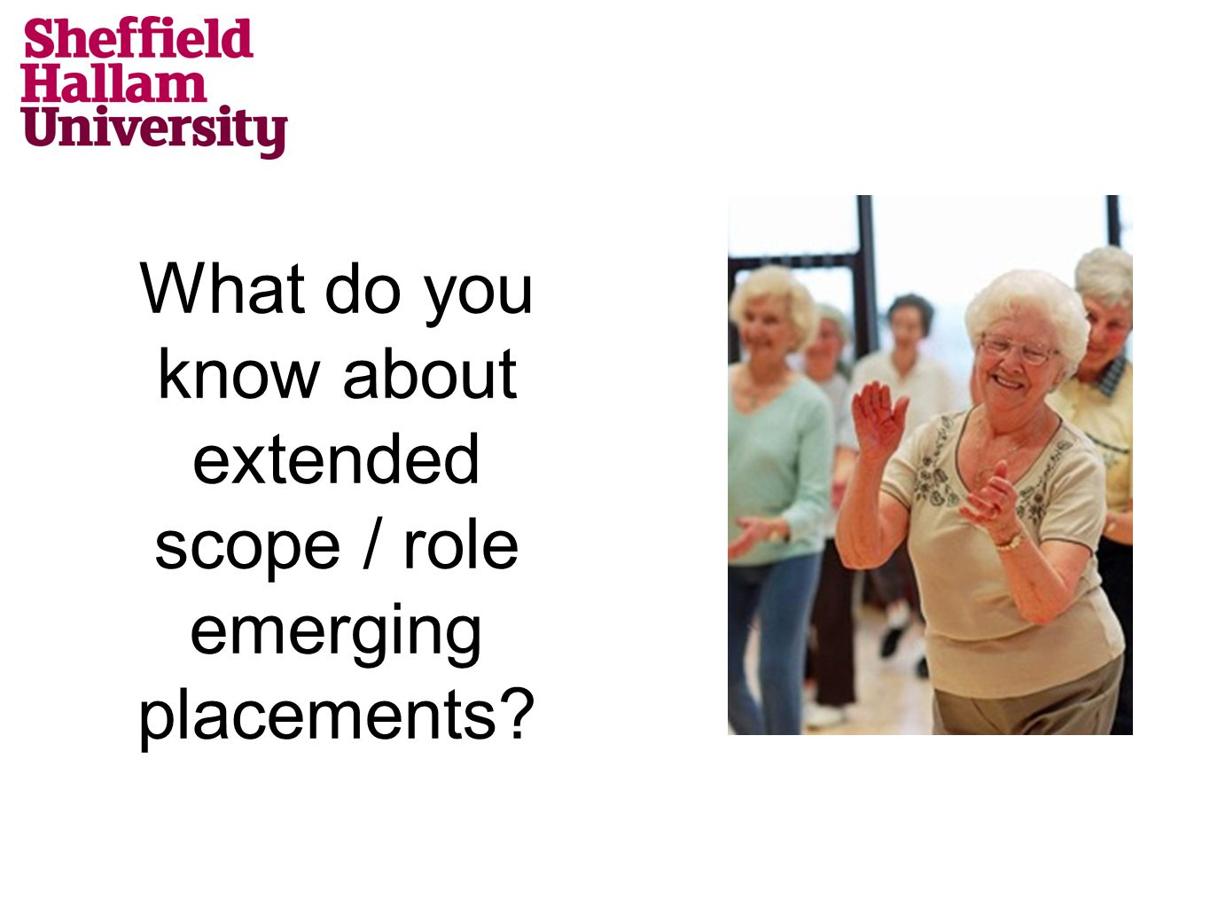 What do you know about extended scope / role emerging placements?
