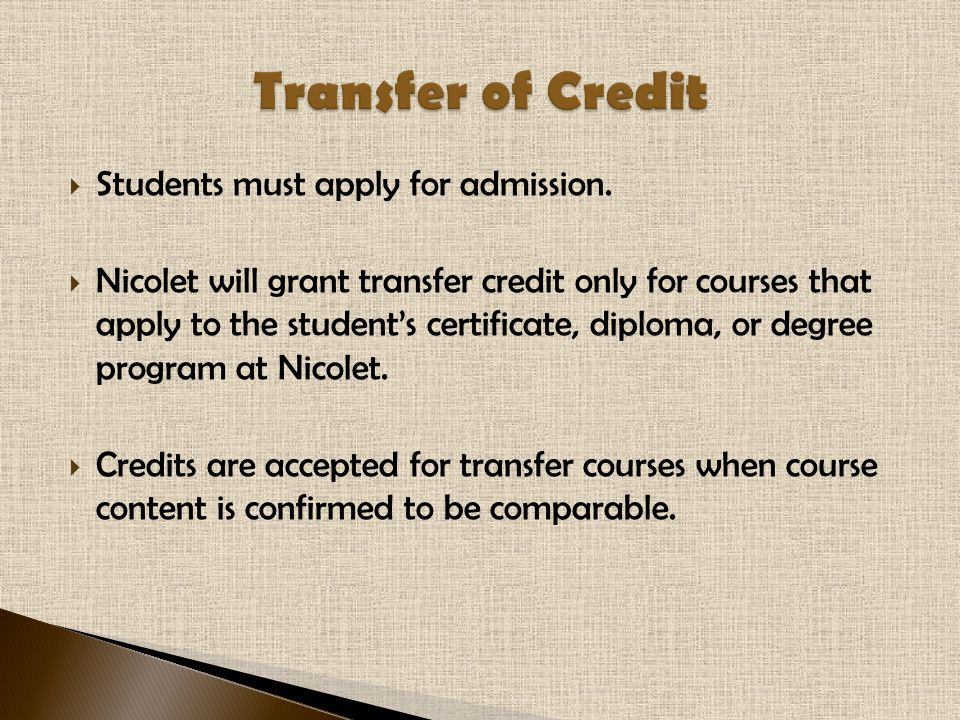  Students must apply for admission.