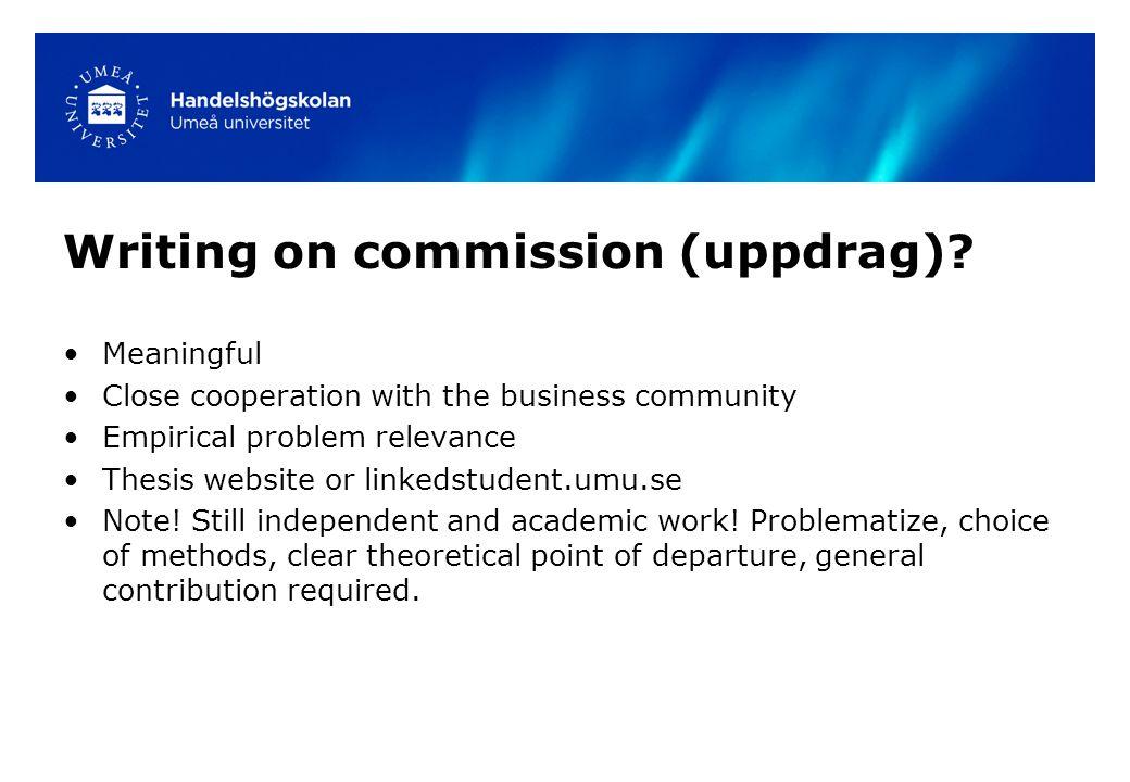 Writing on commission (uppdrag).