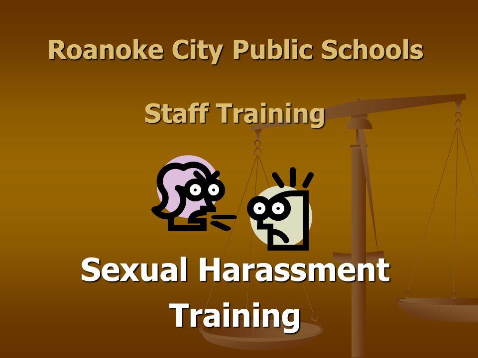 Roanoke City Public Schools Staff Training Sexual Harassment Training