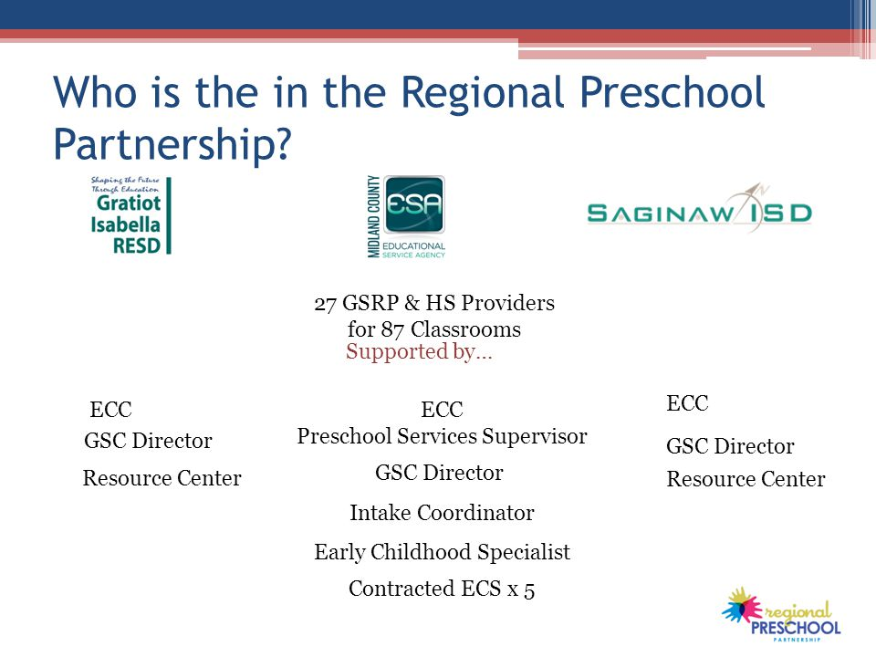 Who is the in the Regional Preschool Partnership.