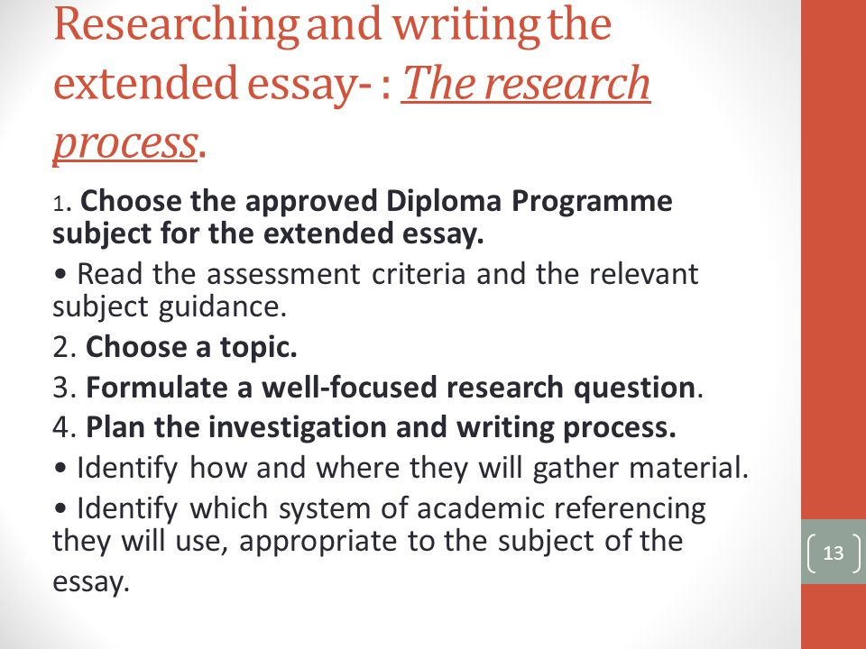 Researching and writing the extended essay- : The research process.
