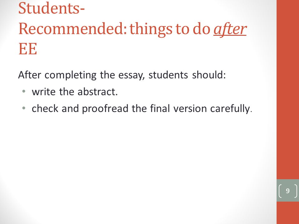 Assessment Supervisor will submit a predicted grade for the student's extended essay to the IB.