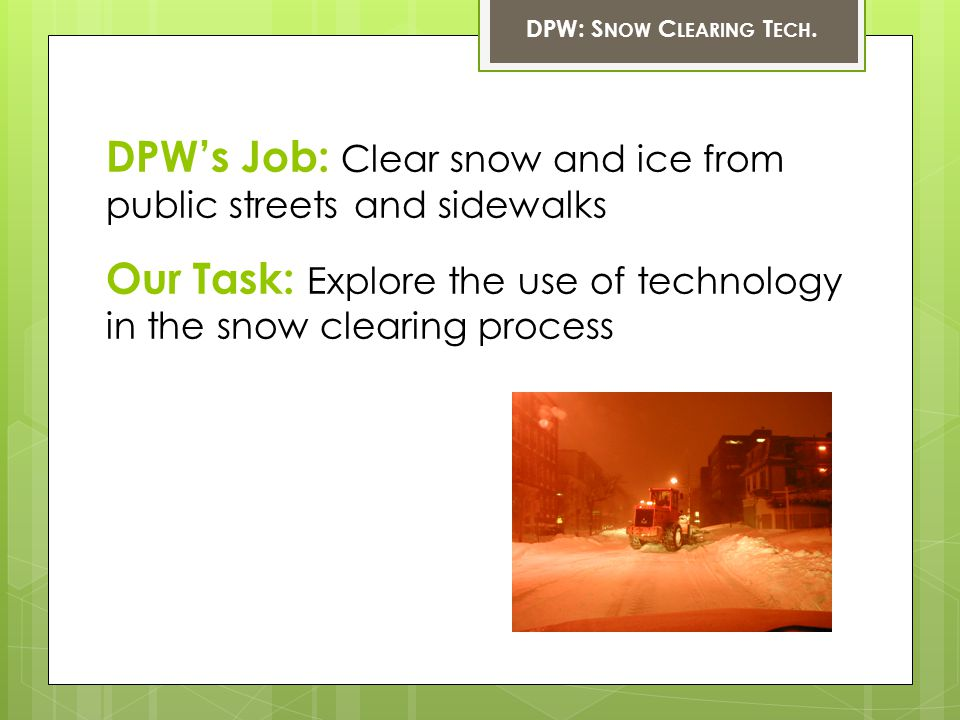 DPW: S NOW C LEARING T ECH.